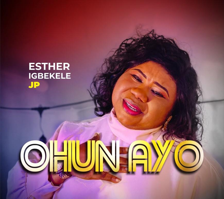 ESTHER IGBEKELE (OHUN aYO)